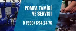Pompa Servisi ve Tamiri